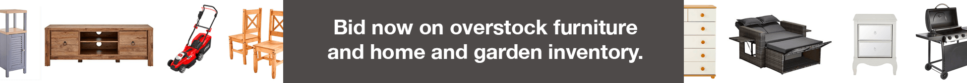 Bid Now on overstock furniture and home and garden inventory.